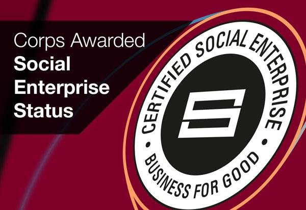 Corps Awarded Social Enterprise Status
